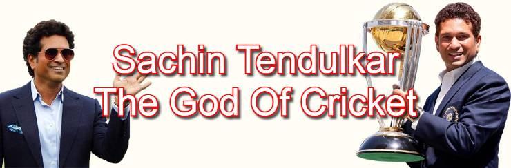 Sachin Tendulkar - The God Of Cricket - Biography In Hindi